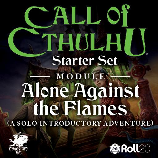 CoC Starter Set: Alone Against the Flames Module