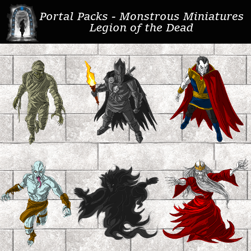 Portal Packs - Monstrous Miniatures - Legion of the Dead