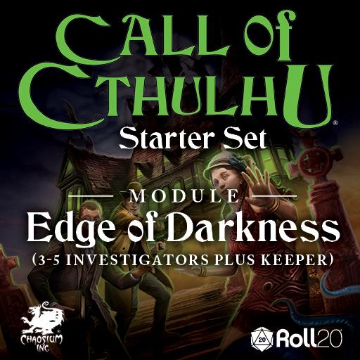 CoC Starter Set: Edge of Darkness Module