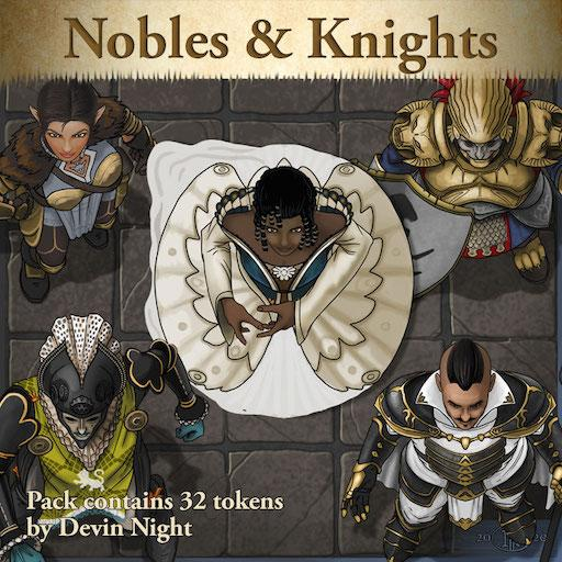 Nobles & Knights