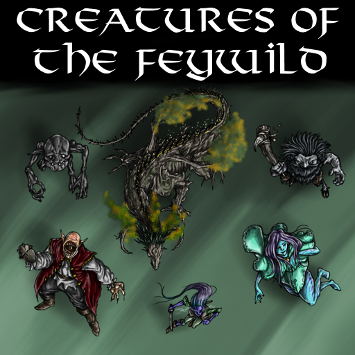 Creatures of the Feywild