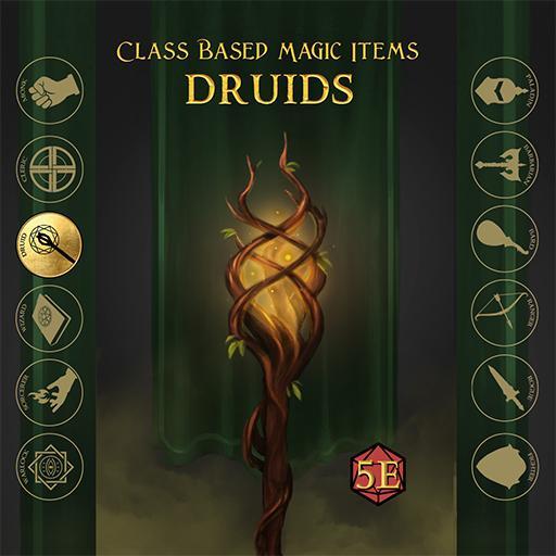 Class Based Magic Items: Druid