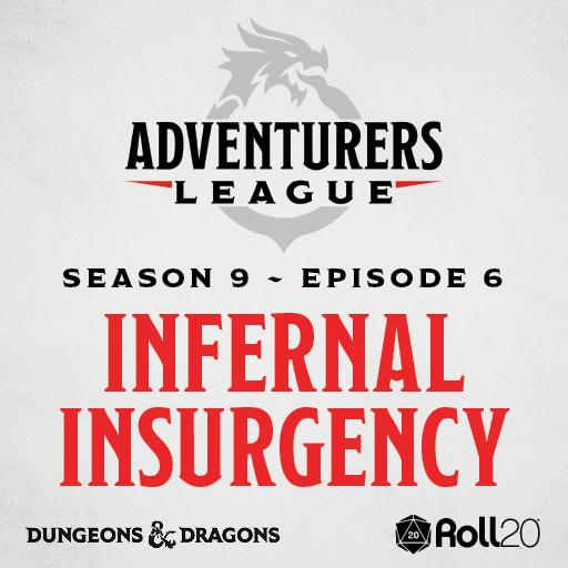 D&D Adventurers League Season 9 - 06 Infernal Insurgency