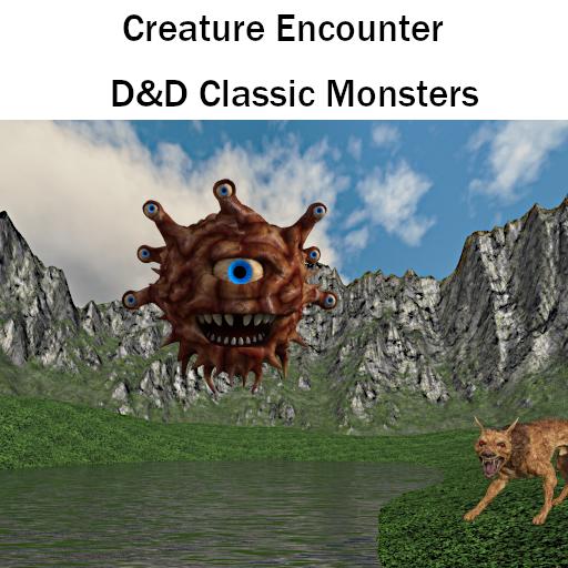Creature Encounter: Classics