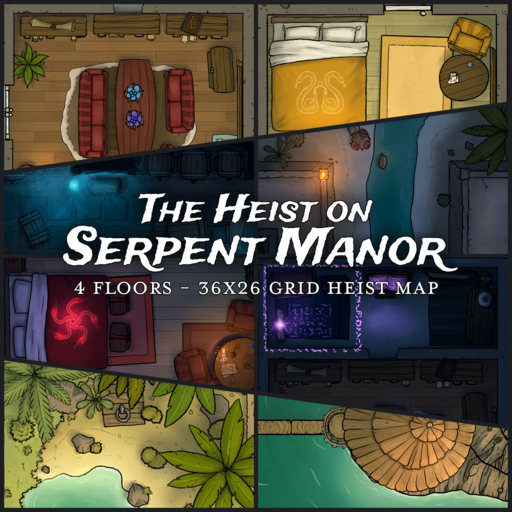 The Heist on Serpent Manor