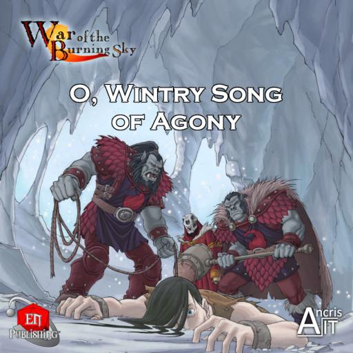 WotBS: O, Wintry Song of Agony
