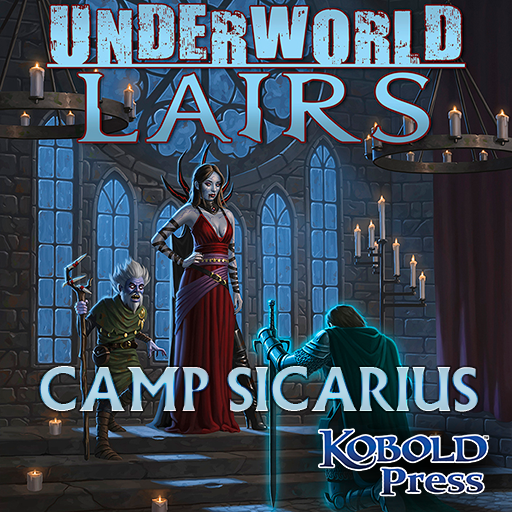 Underworld Lairs: Camp Sicarius