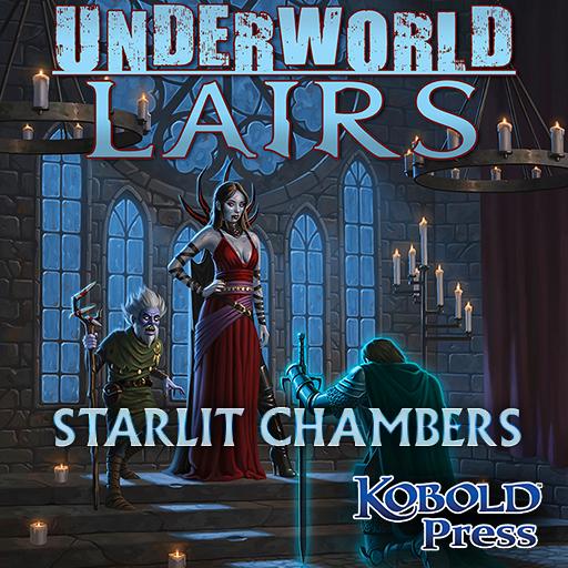 Underworld Lairs: Starlit Chambers