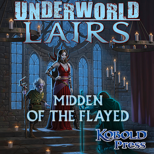 Underworld Lairs: Midden of the Flayed