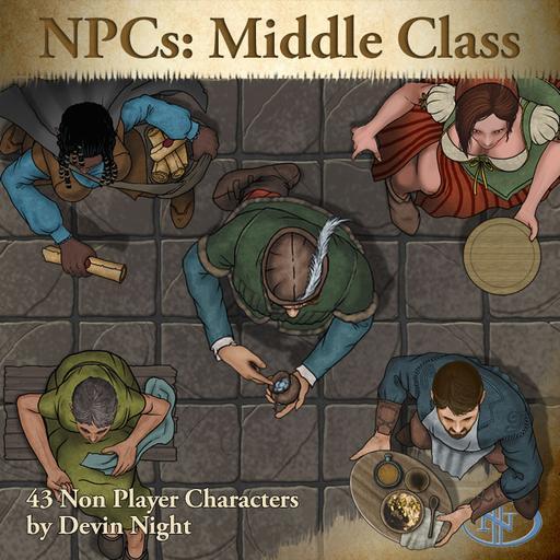 74 - NPCs: Middle Class