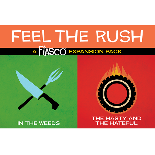 Fiasco Expansion Pack - Feel the Rush