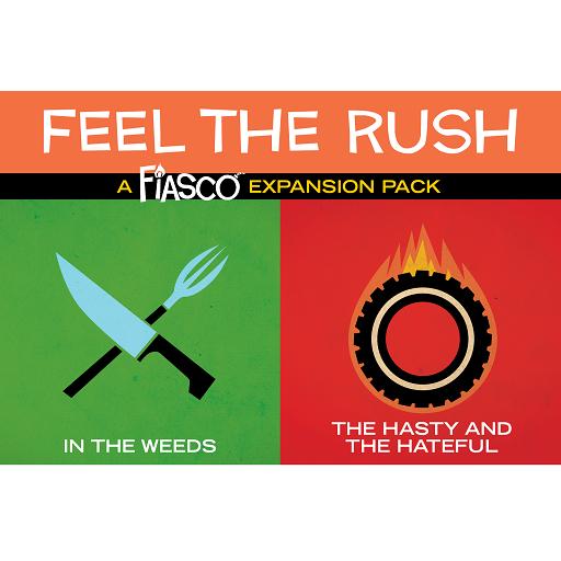 Fiasco Expansion Pack - Feel the Rush