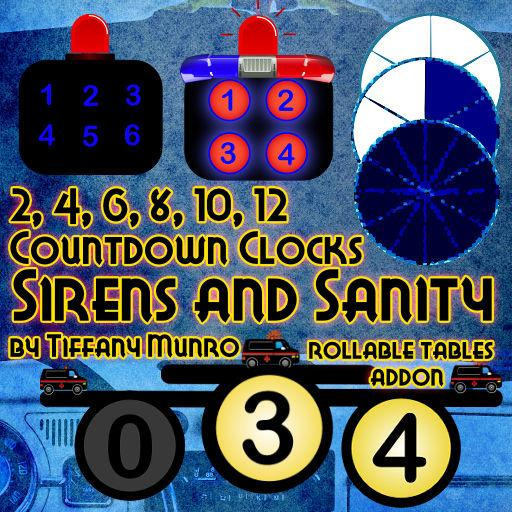 Sirens and Sanity Countdown Clocks - Rollable Tables Add On