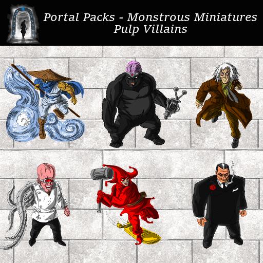 Portal Packs - Monstrous Miniatures  - Pulp Villains