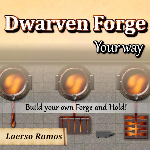 Dwarven Forge Your Way