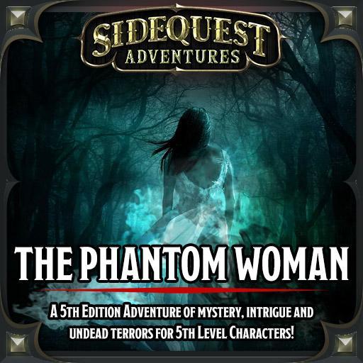 Sidequest Adventures: The Phantom Woman