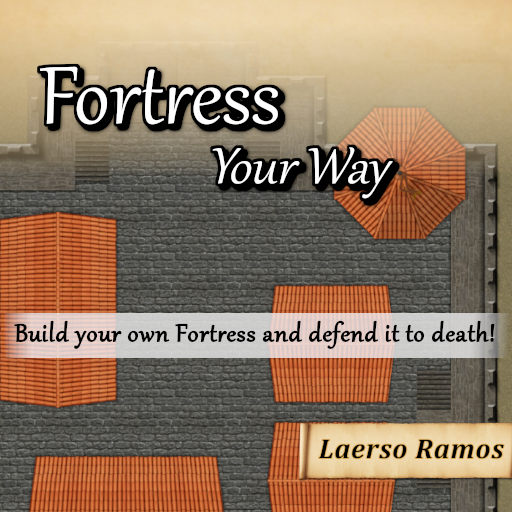 Fortress Your Way