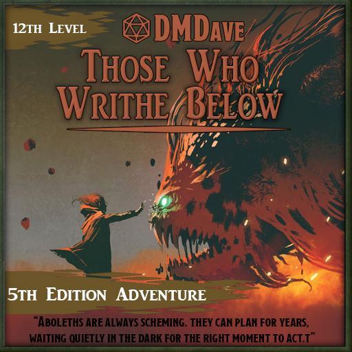 Those Who Writhe Below