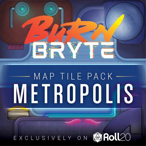 Burn Bryte Map Tiles - Metropolis