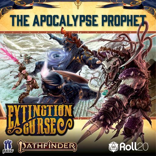 The Apocalypse Prophet (Extinction Curse AP 6)