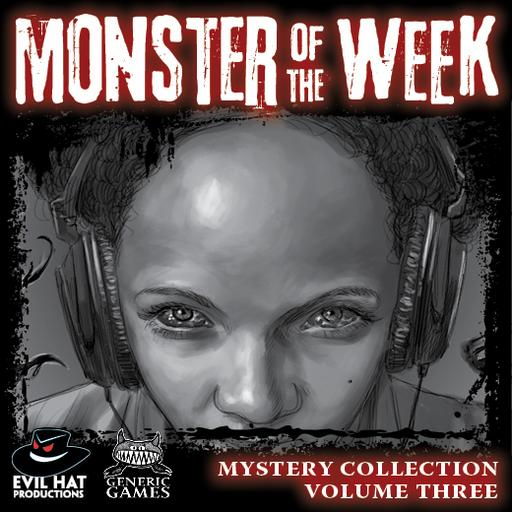 Monster of the Week Mystery Collection #3