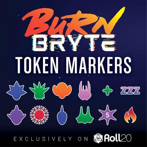 Burn Bryte - Token Marker Pack