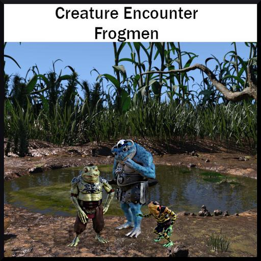 Creature Encounter: Frogmen