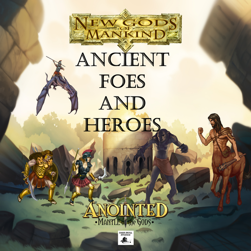 Ancient Foes and Heroes