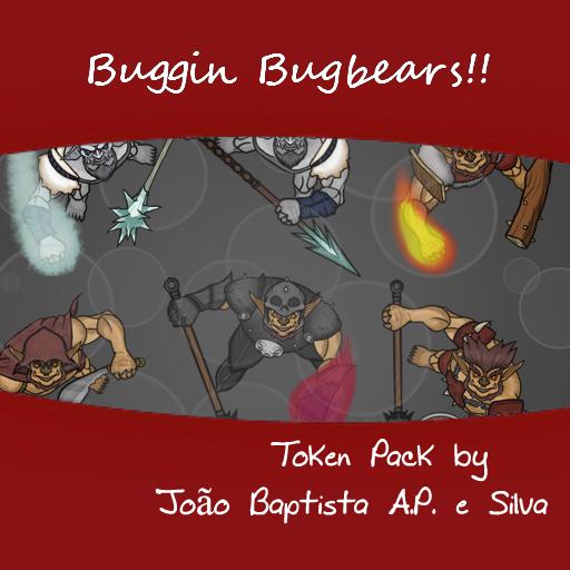 Buggin Bugbears!!