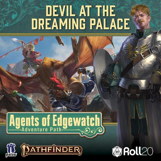 Devil at the Dreaming Palace (Agents of Edgewatch AP 1)