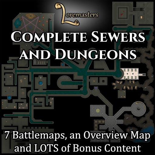 Complete Sewers and Dungeons