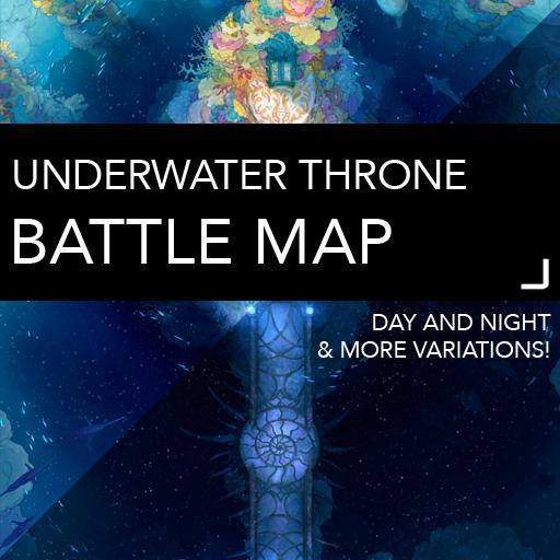 Underwater Throne Battle Maps