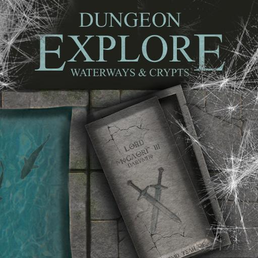 Dungeon Explore - Waterways and Crypts