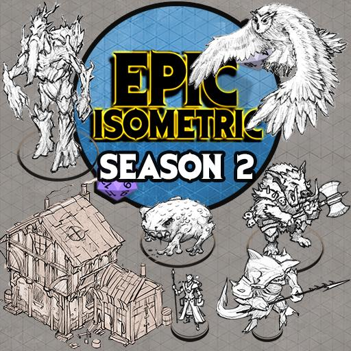 Epic Isometric - Season 2