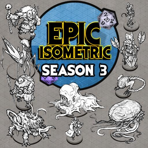 Epic Isometric - Season 3