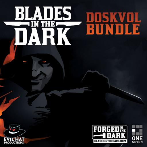 Blades in the Dark: Doskvol Bundle