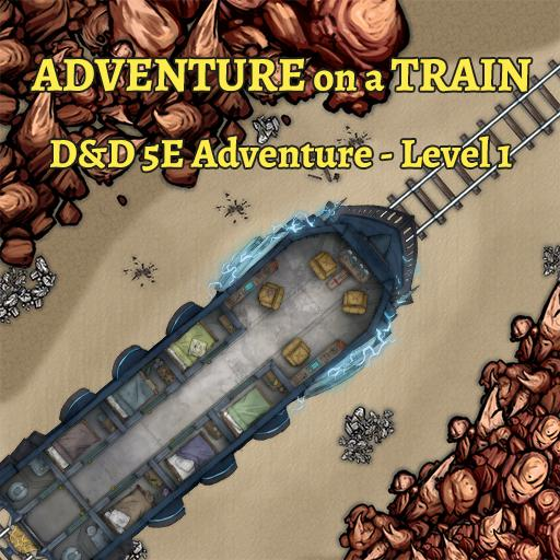 Adventure on a Train - D&D 5E Adventure - Level 1