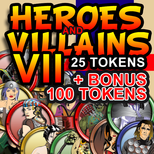 Heroes and Villains VII