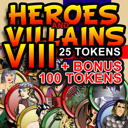 Heroes and Villains VIII