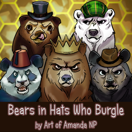 Bears in Hats Who Burgle