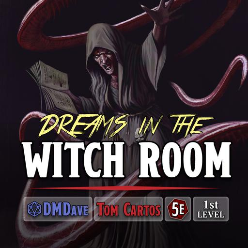 Dreams in the Witch Room