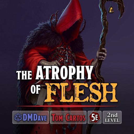 The Atrophy of Flesh