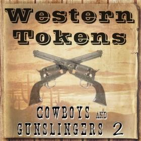 Western Tokens Cowboys and Gunslingers 2