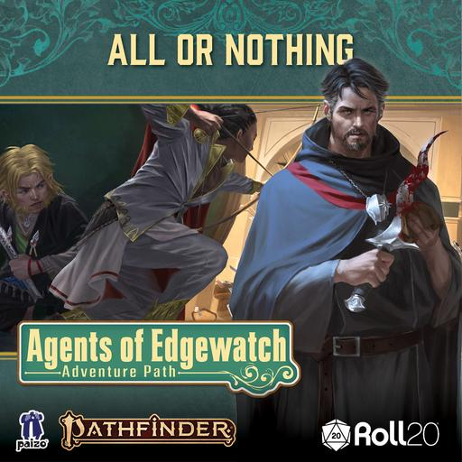 All or Nothing (Agents of Edgewatch AP 3)