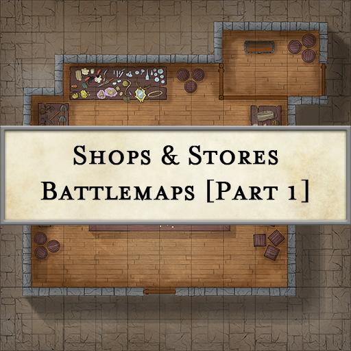 Shops & Stores Battlemaps [Part 1]