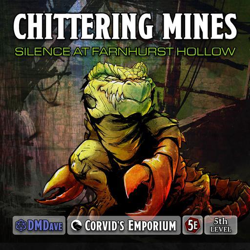 Chittering Mines: Silence at Farnhurst Hollow