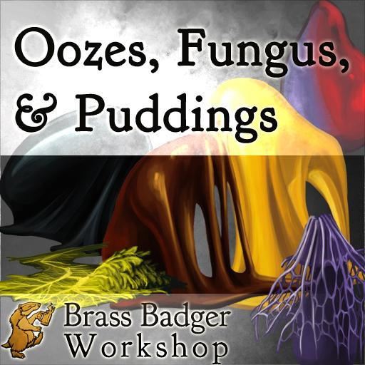 Oozes, Fungus & Puddings