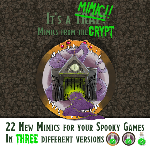 It's a MIMIC! Vol.2: Mimics from the crypt