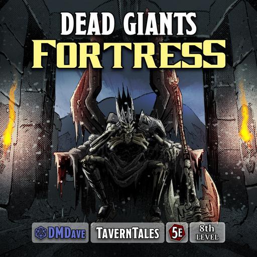Dead Giants Fortress