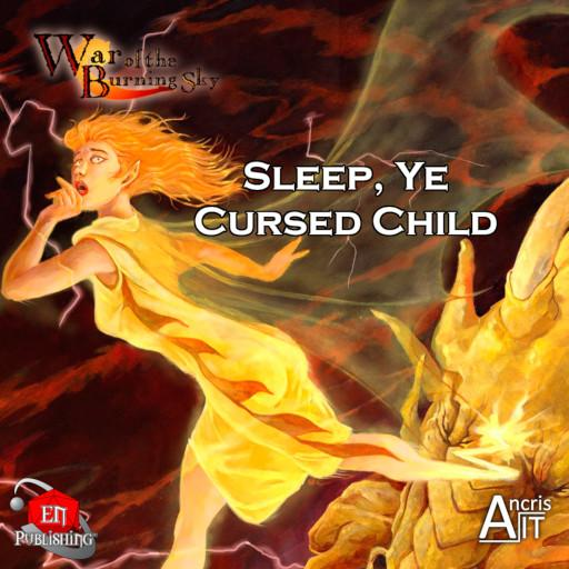 WotBS: Sleep, Ye Cursed Child